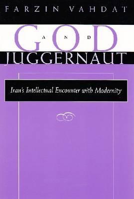 God and Juggernaut By Vahdat, Farzin