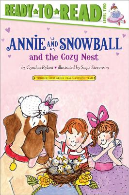 Annie and Snowball and the Cozy Nest By Rylant, Cynthia/ Stevenson, Sutie (ILT)